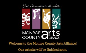 Monroe County Arts Alliance | Under Maintenance